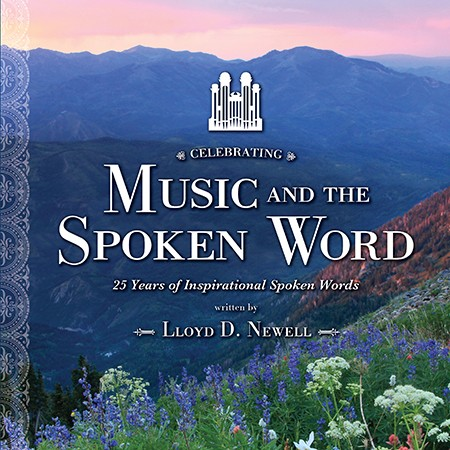 "New Collection Marks 25 Years of Lloyd Newell Writing the ""Spoken Word"""
