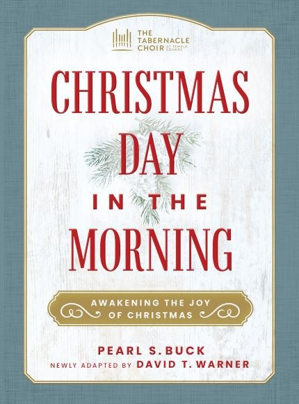 Christmas Day in the Morning: Awakening the Joy of Christmas (Book)