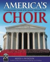 America's Choir: A Commemorative Portrait of the Mormon Tabernacle Choir (2004)