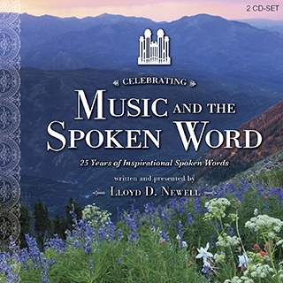 "Celebrating ""Music and the Spoken Word:"" 25 Years of Inspirational Words—Book on CD"