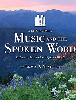 "Celebrating ""Music and the Spoken Word:"" 25 Years of Inspirational Words—Book"