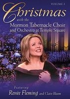 Christmas with the Mormon Tabernacle Choir and Orchestra at Temple Square:  Featuring Renee Fleming and Claire Bloom (2006)