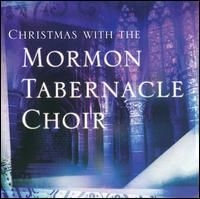 Christmas With The Mormon Tabernacle Choir [Madacy] (2002)