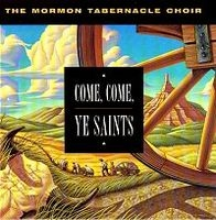 Come, Come, Ye Saints (1997)