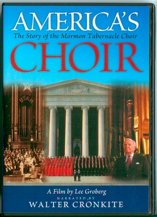 America's Choir: The Story of the Mormon Tabernacle Choir (2004)