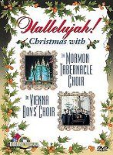 Hallelujah: Christmas with The Mormon Tabernacle Choir/Christmas ...
