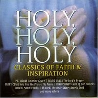 Holy Holy Holy: Classics of Faith & Inspiration (2006)