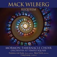 Mack Wilberg: Requiem and Other Choral Works (2008)