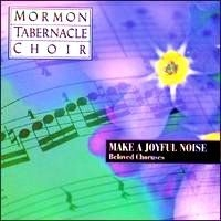 Make A Joyful Noise: Beloved Choruses (1995)