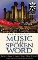 Messages from <i>Music & the Spoken Word</i> (2003)