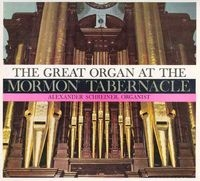 The Great Organ at the Mormon Tabernacle (1960)
