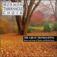 Great Thanksgiving, The: Hymns and Songs of Thanks and Brotherhood (1995)