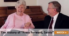 "The History of ""Press Forward, Saints"""