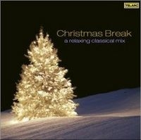 Christmas Break: a relaxing classical mix (2007)