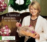Martha Stewart Living Music - Classical Favorites for the Holidays (2005)